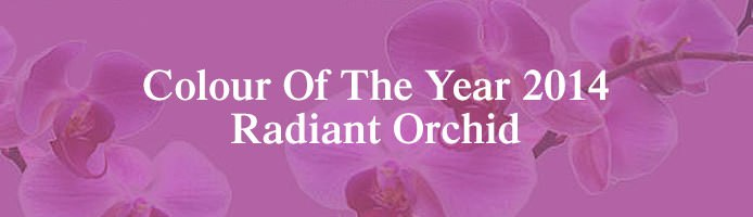 Radiant Orchid Colour Of The Year 2014
